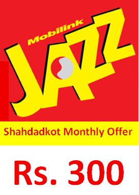 Jazz Shahdadkot Monthly Offer Code, Price, Detail